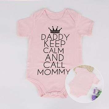 Daddy Keep Calm and Call Mommy Pink Bodysuit