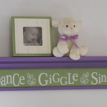 "Purple and Green Baby Nursery - Dance Giggle Sing - Sign on 30"" Shelf Pastel Lavender Green Whimsical Butterfly Nursery Wall Decor"