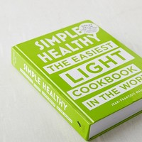 Simple Healthy: The Easiest Light Cookbook in the World By Jean-Francois Mallet | Urban Outfitters