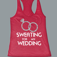 Sweating For My Wedding Glitter Women's Next Level Racer Back Tank Top