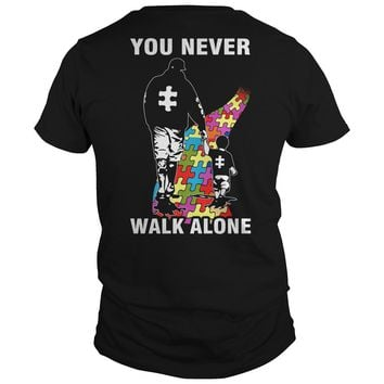 Father and son You never walk alone Autism shirt Guys Tee