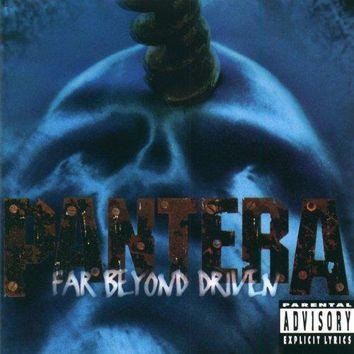 Pantera - Far Beyond Driven [Explicit]