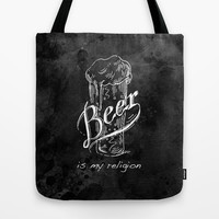 Beer is my religion. The end. Tote Bag by Kristy Patterson Design