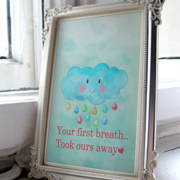 Your first breath took ours away' Cloud Unisex nursery art printable A4 JPEG Download
