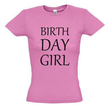 Birthday girl shirt,gift ideas,birthday gift,gift for sister,birthday shirt,party shirt,awesome shirt,best friend gift,girlfriend shirt