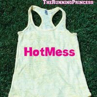 Hotmess Burnout Tank top. Hot Mess Womens crossfit tank.Funny exercise tank.Running tank top. Bootcamp tank.Sexy Gym Clothing