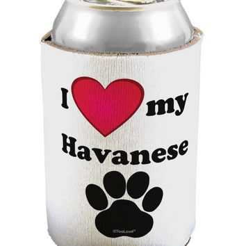 I Heart My Havanese Can / Bottle Insulator Coolers by TooLoud