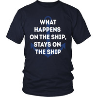 Cruising T Shirt - What Happens on the Ship, Stays on the Ship