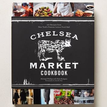 Chelsea Market Cookbook
