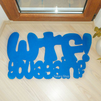 """Personalized doormat. Mat with a joke """"WTF- you again/"""" Original and funny."""