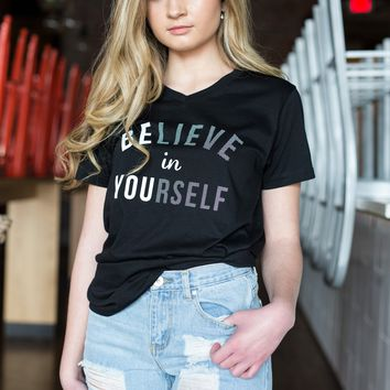 """Believe In Yourself"" T Shirt"