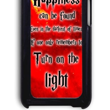 IPod 4 Case - Hard (PC) Cover with Harry Potter Quotes Happiness Can be Found Even in The Darkest of Times If One Remembers Plastic Case Design