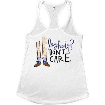 Leg Hair Don't Care #2 -- Women's Tanktop