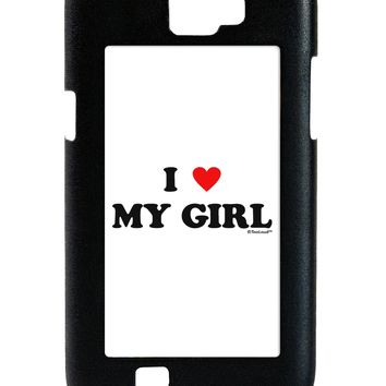 I Heart My Girl - Matching Couples Design Galaxy Note 2 Case  by TooLoud