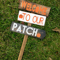 Fall Decor, Welcome to our Patch, Pumpkins, Apples, Hayrides Arrow Direction Sign, Halloween Fall party, events