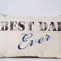 Personalized Decorative Pillow Cover Best Dad Ever Fathers Day Present Gift For Dad