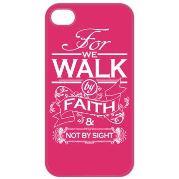 Cell Phone Case For We Walk By Faith iPhone 4/4S Case