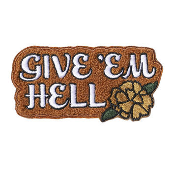 Give 'Em Hell Chenille Patch