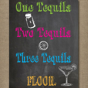One Tequila Two Tequila Three Tequila Floor Printable Instant Download 8.5 x 11 chalkboard style