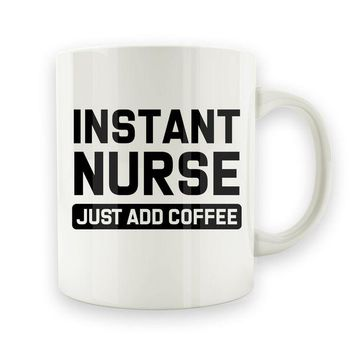 ac NOVO Instant Nurse. Just Add Coffee - 15oz Mug