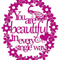 "Paper cut- ""You are beautiful in every single way"" - flowers frame wall decor"