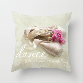 dance like no one is watching Throw Pillow by Sylvia Cook Photography | Society6