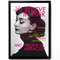 I Believe In Pink Typography Poster Inspirational Quote for Girl Bedroom Quote Women Audrey Hepburn Quote Digital Print Cure