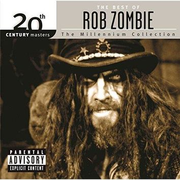 Rob Zombie - Best Of/20th Century [Explicit]
