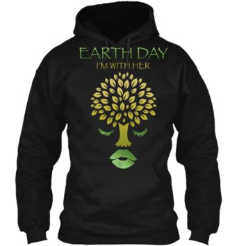 Unique Graphic Earth Day T-Shirt Im With Her - Mother Earth Pullover Hoodie 8 oz