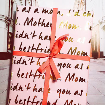 If I Didn't Have You As My Mom Pink Reversible Gift Wrap
