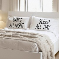 Dance All Night Pillowcase Set Couples Gift Wedding Gift Couples Pillowcases Sleep All Day Dance All Night- block - NEW