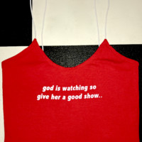 SWEET LORD O'MIGHTY! GOD IS WATCHING IN RED