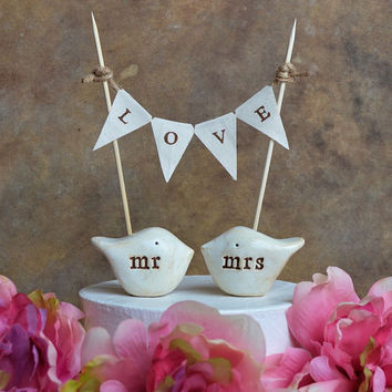 Wedding cake topper and L O V E banner...package deal ... mr, mrs love birds and fabric banner included