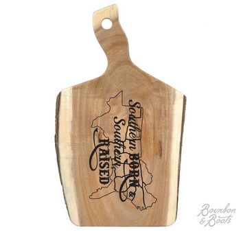 Southern Raised Saying Live Edge Wood Cutting/Charcuterie/Cheese Board With Handle
