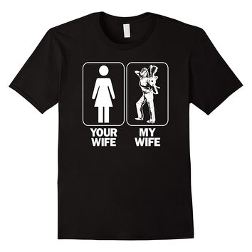 Men's Your Wife My Wife Bowhunter Hunting T-shirt