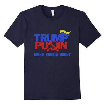 Trump Putin 2016- Make Russia Great Again T-Shirt