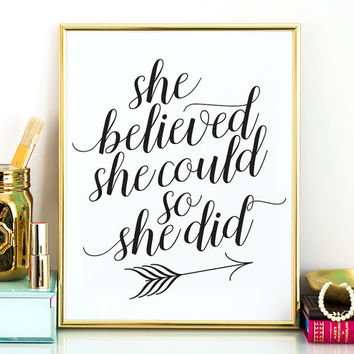 She believed she could so she did PRINTABLE cursive inspirational quote,gift for her,printable women gift,gift for sister,arrow printable