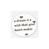 """""""A Dream Is A Wish That Your Heart Makes"""" Silver Floating Plate"""