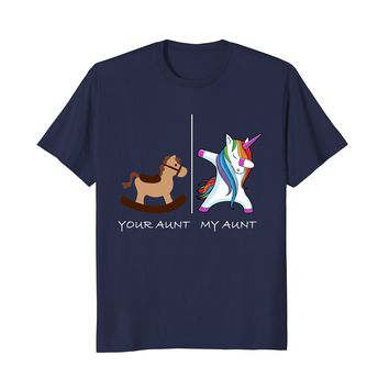 Your Aunt My Aunt Cute Unicorn Dabbing T-Shirt