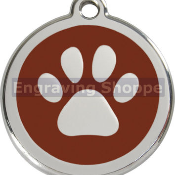 Brown Paw Print Enamel and Stainless Steel Personalized Custom Pet Tag with LIFETIME GUARANTEE ID Tag Dog Tags and Cat Tags Free Engraving