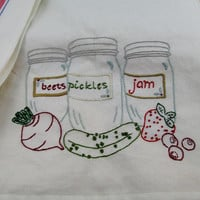 Kitchen Retro Towel, Flour Sack, Hand Embroidered, Mason Jars, Jam, Beets, Pickles, Deco Towel Accessory,