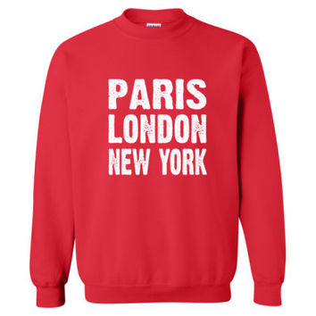 Paris London New York Tshirt - Heavy Blend™ Crewneck Sweatshirt
