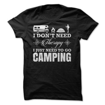 I Just Need to go Camping