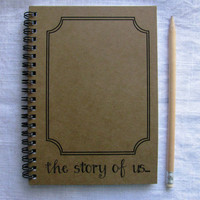 the story of us...- 5 x 7 journal