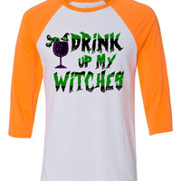 Drink up my Witches Halloween Baseball Tshirt