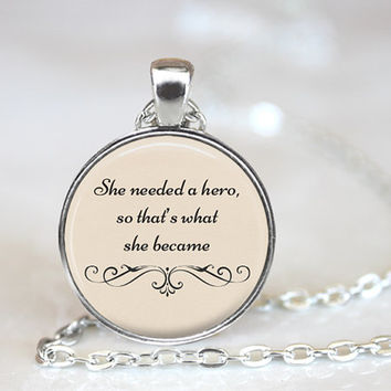 She needed a hero so that's what she became, Motivational Quote, Women Empowerment, Inspirational Quote, Empowerment Quote, (QUOTE- Hero)