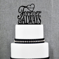 Forever & Always Wedding Cake Topper with DATE, Unique Wedding Cake Toppers, Elegant Custom Mr and Mrs Wedding Cake Toppers