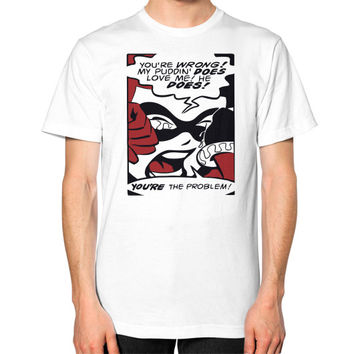 Harley Quinn My Puddin Does Love Me Unisex T-Shirt (on man)