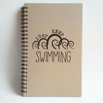 Just keep swimming, 5x8 writing journal, custom spiral notebook, personalized brown kraft memory book, small sketchbook, cute notebook
