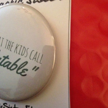 Relatable 2.5 Inch Pinback Button